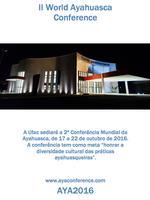 Ufac sedia 2º Congresso Mundial da Ayahuasca