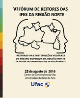 Ufac sedia 6º Fórum de Reitores da Região Norte