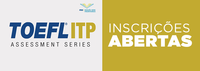 Últimos dias de inscrições para o teste TOEFL ITP